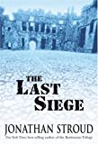 Stroud, Jonathan: The Last Siege