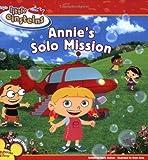 Kelman, Marcy: Disney's Little Einsteins: Annie's Solo Mission (Disney's Little Einsteins (8x8))