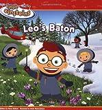 Kelman, Marcy: Disney's Little Einsteins: Leo's Baton (Disney's Little Einsteins (8x8))