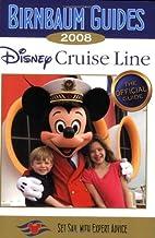 Birnbaum's Disney Cruise Line 2008…