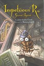 Impetuous R., Secret Agent by Jane Leslie…