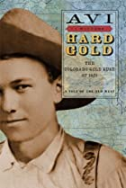 Hard Gold: The Colorado Gold Rush of 1859 by…