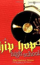 Hip-Hop High School (Hoopster) by Alan…