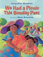 We Had a Picnic This Sunday Past by…