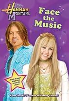 Face the Music (Hannah Montana #9) by Beth…
