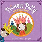 Princess Patty Meets Her Match by Charise…