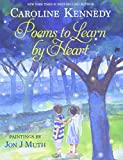Kennedy, Caroline: Poems to Learn by Heart