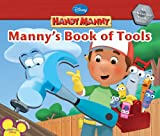 Kelman, Marcy: Manny's Book of Tools (Disney Handy Manny)