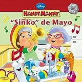 Kelman, Marcy: Sinko de Mayo (Disney Handy Manny)