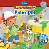 Kelman, Marcy: Handy Manny: Paint Job (Disney Handy Manny)