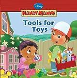 Kelman, Marcy: Tools for Toys (Disney Handy Manny)