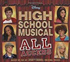 Disney High School Musical: All Access by TK