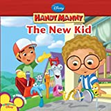 Kelman, Marcy: The New Kid (Disney Handy Manny)