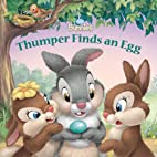 Thumper Finds an Egg (Disney Bunnies) by…