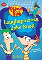 Phineas and Ferb Laughapalooza Joke Book by…