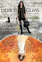 Demonglass (A Hex Hall Novel) by Rachel…