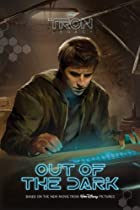 Tron: Legacy: Out of the Dark by Tennant…