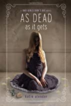 As Dead as it Gets (Bad Girls Don't…