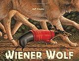 Crosby, Jeff: Wiener Wolf