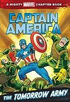 Captain America: The Tomorrow Army: A Marvel…