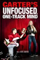 Carter's Unfocused, One-Track Mind by…