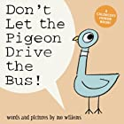 Don't Let the Pigeon Drive the Bus! (Big…