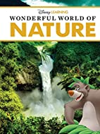 Wonderful World of Nature (Disney Learning:…