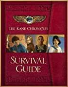 The Kane Chronicles Survival Guide by Rick…
