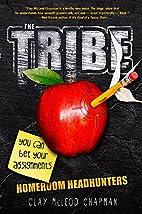 The Tribe, Book 1: Homeroom Headhunters (A…