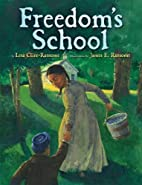 Freedom's School by Lesa Cline-Ransome
