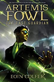 Artemis Fowl. The last guardian by Eoin…
