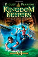 Kingdom Keepers VI : Dark Passage cover