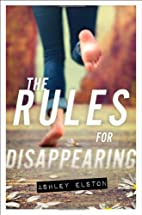 The Rules for Disappearing (Rules, The) by…