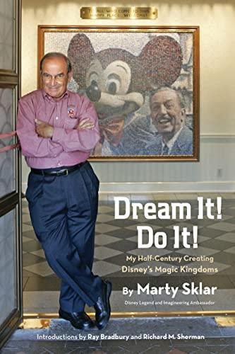 dream-it-do-it-my-half-century-creating-disneys-magic-kingdoms-disney-editions-deluxe