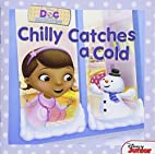 Doc McStuffins: Chilly Catches a Cold by…