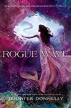 Rogue Wave by Jennifer Donnelly