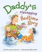 Daddy's Zigzagging Bedtime Story by…