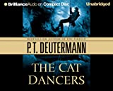 Deutermann, P. T.: The Cat Dancers (Cam Richter Series)