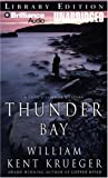 Krueger, William Kent: Thunder Bay: A Cork O'Connor Mystery (Cork O'Connor Series)