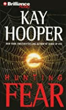 Hunting Fear [Abridged] by Kay Hooper