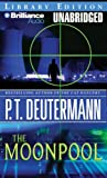 Deutermann, P. T.: The Moonpool (Cam Richter Series)