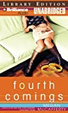 McCafferty, Megan: Fourth Comings: A Novel (Jessica Darling Series)