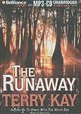 Kay, Terry: The Runaway