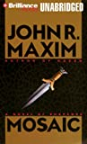 Maxim, John R.: Mosaic