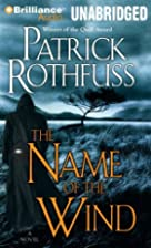 Name of the wind by Patrick Rothfuss