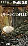 Paul, Donita K.: DragonSpell (DragonKeeper Chronicles)