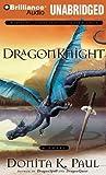 Paul, Donita K.: DragonKnight (DragonKeeper Chronicles)