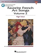 Favorite French Art Songs: Volume 2 - High…