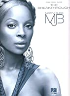 Mary J. Blige - The Breakthrough by Mary…