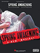 Spring Awakening - Vocal Selections by…